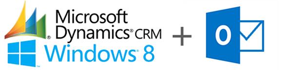 Dynamics CRM   Windows 8   Outlook 2013