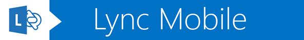 Banner Lync Mobile