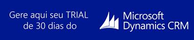 Gerar TRIAL de Dynamics CRM Online